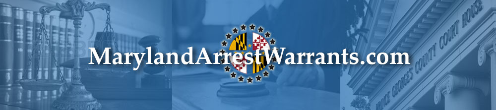 Maryland Warrants   MarylandArrestWarrants com
